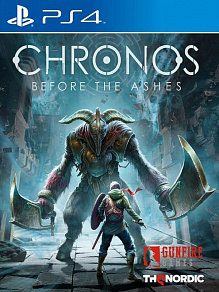 Chronos: Before the Ashes | игра для PS4