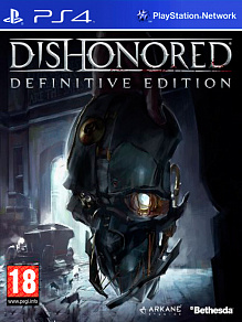 Dishonored Definitive Edition | игра для PS4