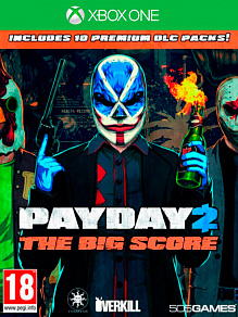 Payday 2: The Big Score | игра для Xbox One